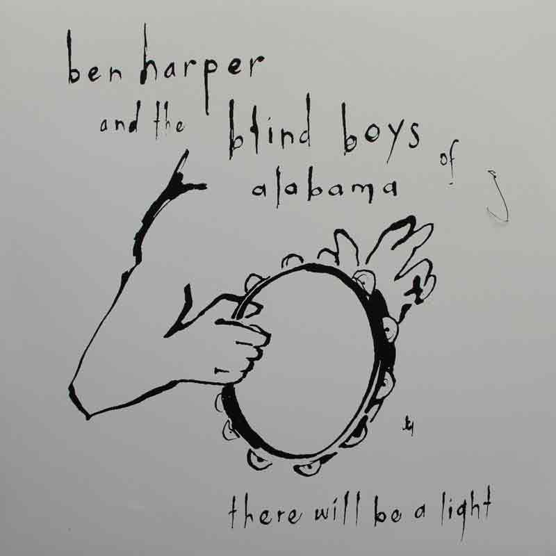 b217ca706f Ben Harper & The Blind Boys of Alabama - There Will Be Light