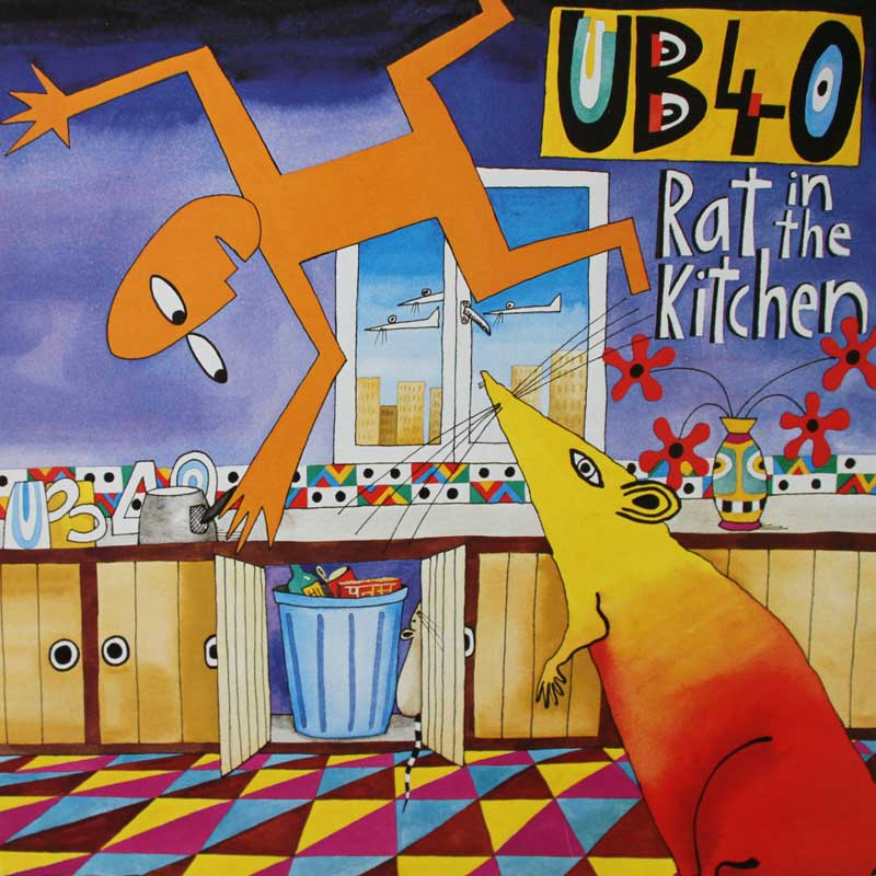 much ub40 rat in me kitchen say,