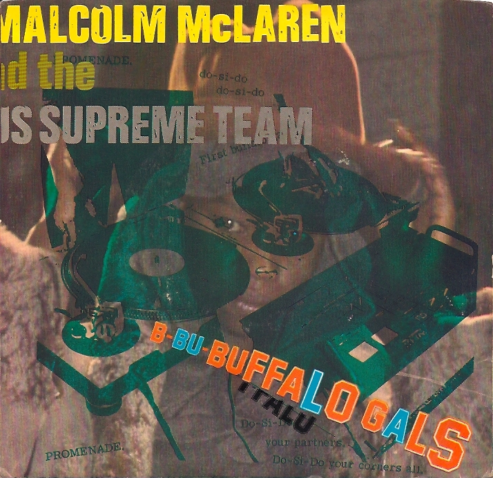 Malcolm Mclaren Amp The World Famous Supreme Team Buffalo